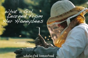 What a Girl Learned From Her Honeybees