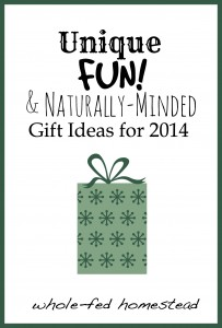 Unique, Fun, & Naturally-Minded Gift Ideas