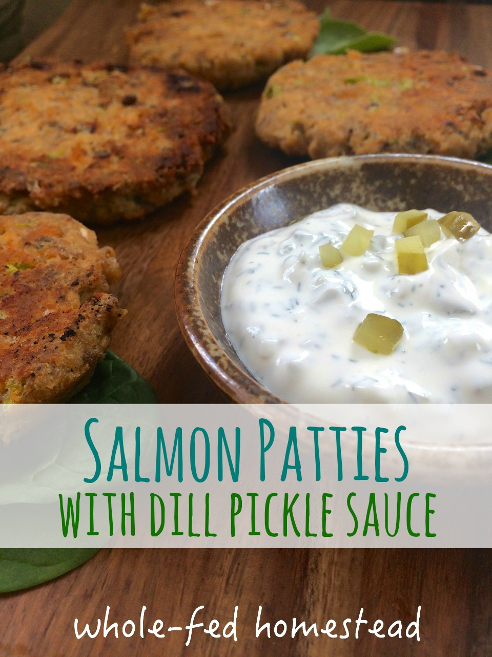 Simple Salmon Patties with Dill Pickle Sauce