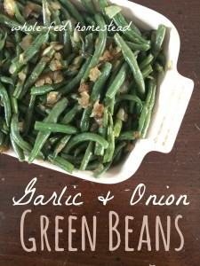 Side Dish Series: Garlic & Onion Green Beans