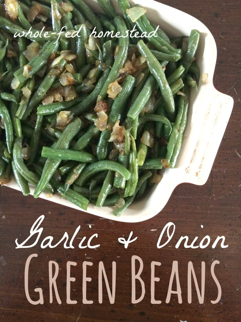Garlic & Onion Green Beans