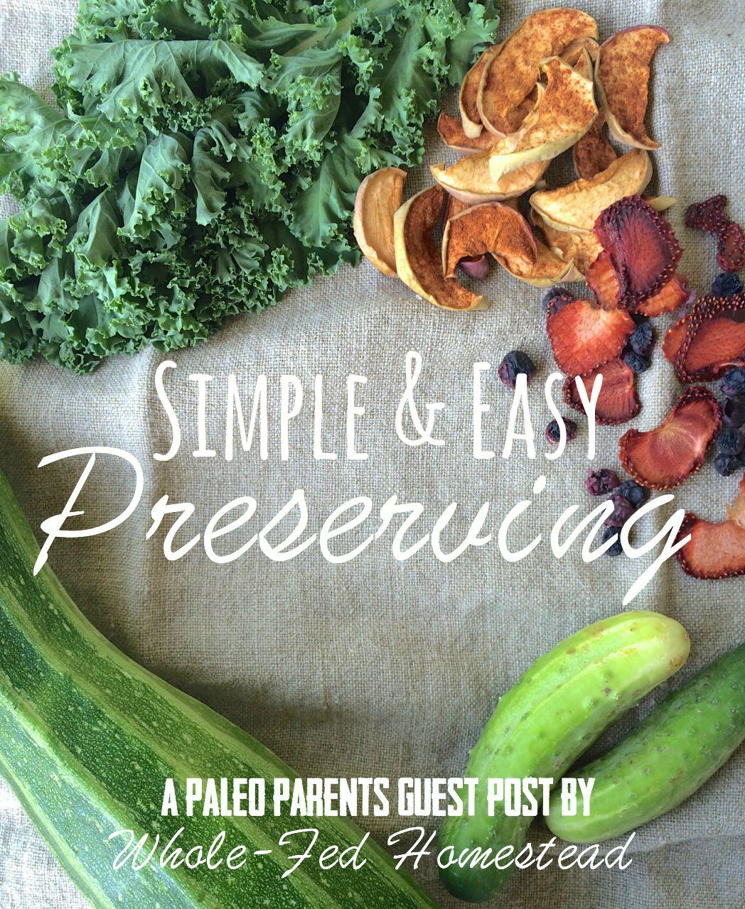 Simple & Easy Preserving