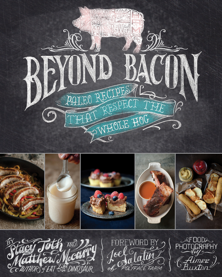 beyond-bacon-by-stacy-toth-and-matt-mccarry-the-paleo-parents-740px