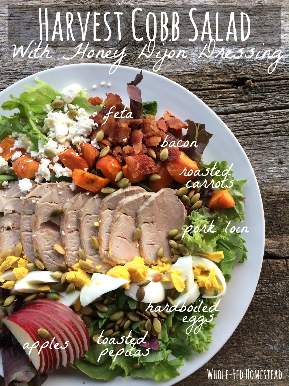 Harvest Cobb Salad with Honey Dijon Dressing | Whole-Fed Homestead | Paleo - Gluten-Free - Holidays - Company - Grain-Free - Healthy