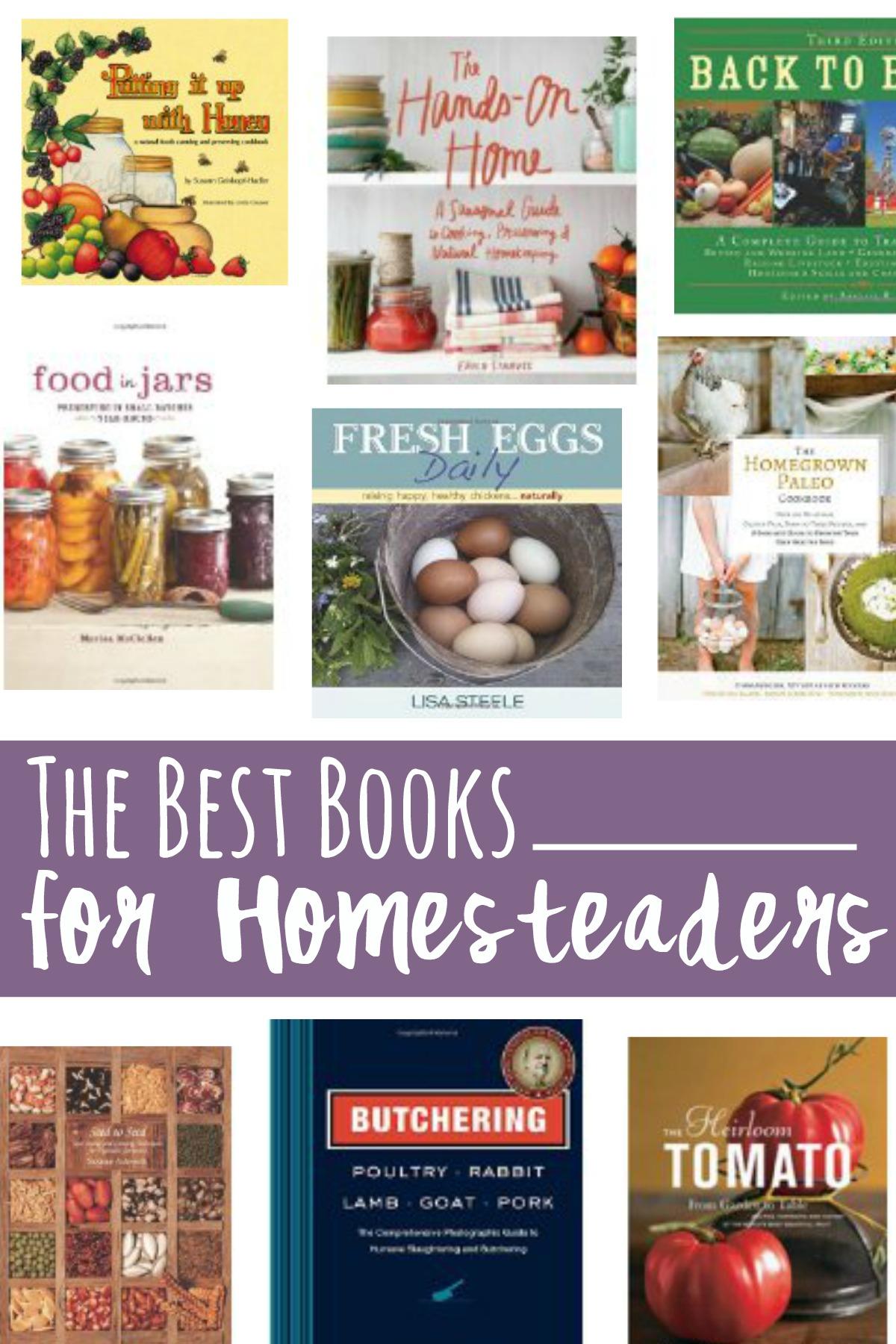 The Best Books for Homesteaders