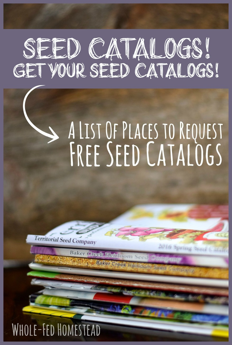 Seed Catalogs! Get Your Seed Catalogs! A List of Places to