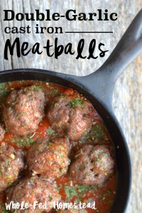 Double-Garlic Cast Iron Meatballs