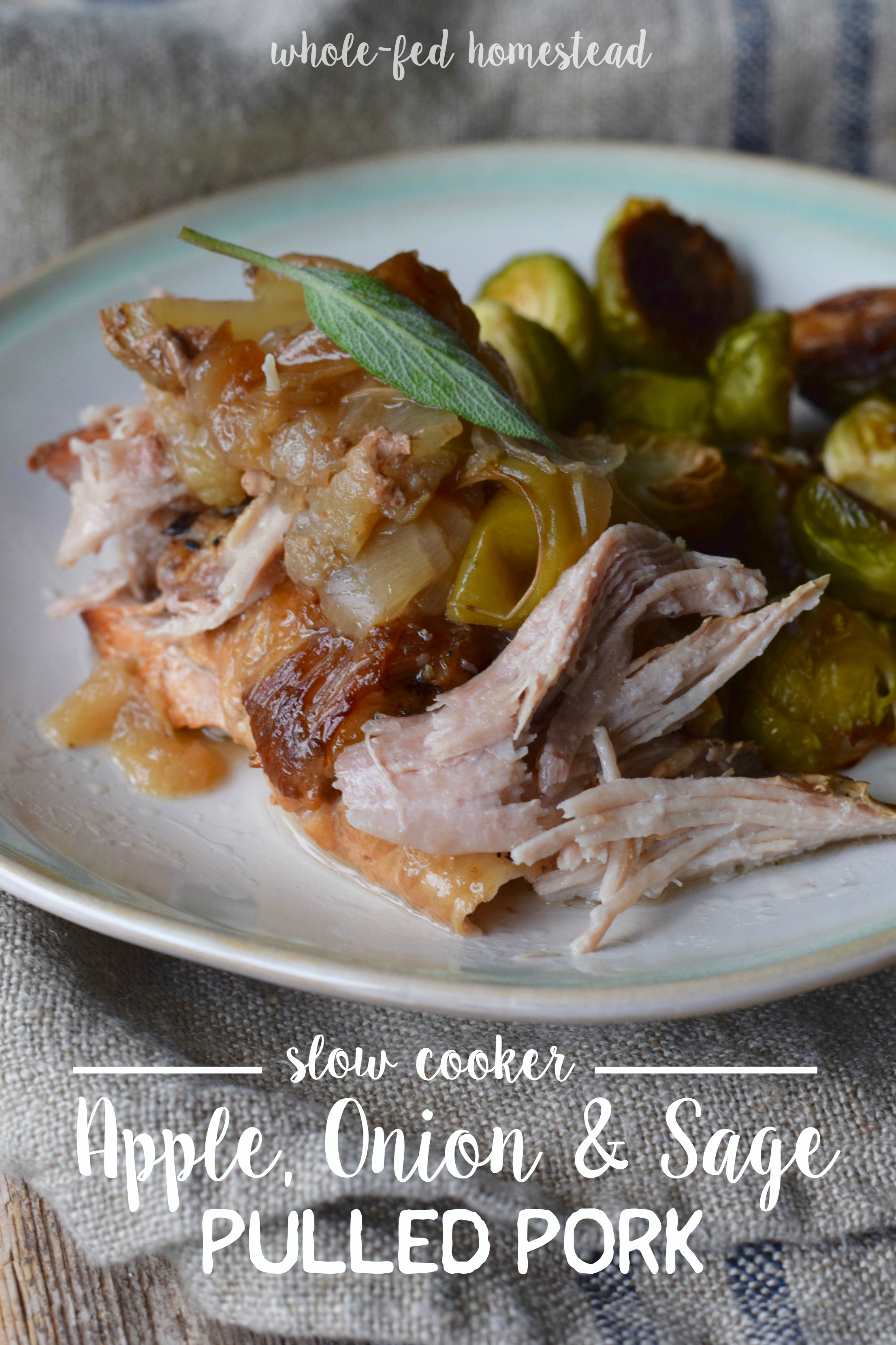 Apple, Onion & Sage Pulled Pork {slow cooker recipe} | Whole-Fed Homestead