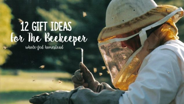 12 Gifts for the Beekeeper – Honey Bee Gift Ideas