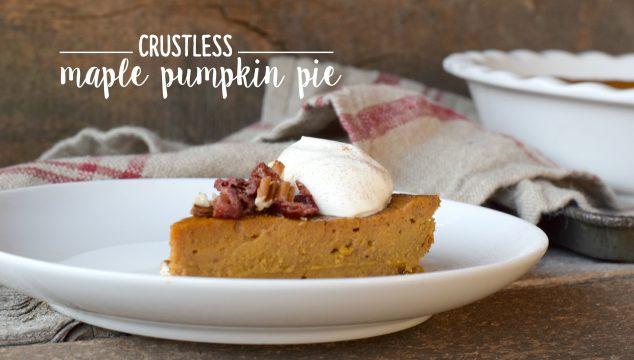 {Crustless} Maple Pumpkin Pie