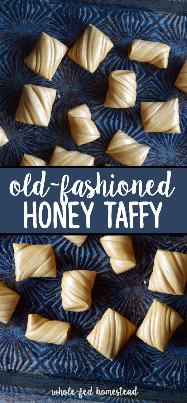 Old-Fashioned Honey Taffy Recipe - Honey Cream Pulled Taffy | Whole-Fed Homestead