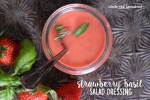 Strawberry Basil Dressing Recipe