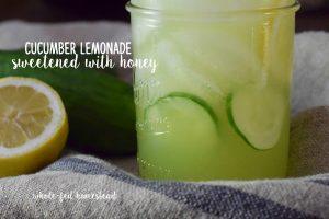 Cucumber Lemonade Sweetened with Honey